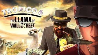 Tropico 6 The Llama of Wall Street HARD part 1 - New Ways to mae Money! | Let's Play Tropico 6