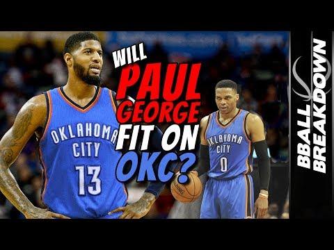 Will Paul George Fit In OKC?