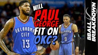 Will Paul George Fit In OKC?