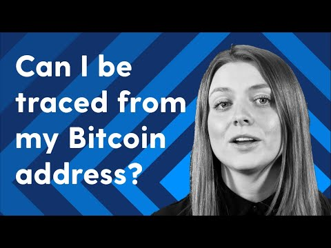 How Can I Be Traced From My Bitcoin Address?