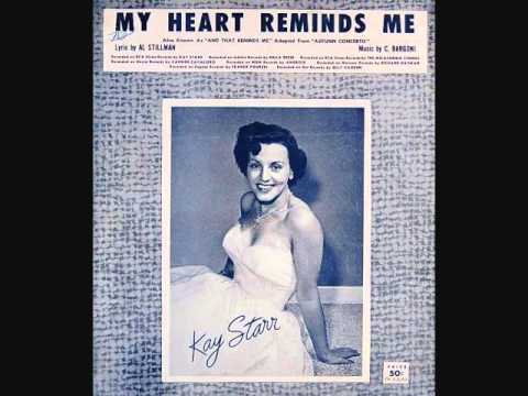 Kay Starr - My Heart Reminds Me (1957)