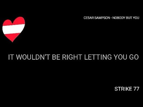Cesar Sampson - Nobody But You (Lyrics Video) [Austria Eurovision 2018]