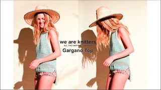 KNITTING TUTORIAL - WE ARE KNITTERS GARGANO TOP