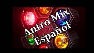ANTRO MIX 90¨ EN ESPAÑOL
