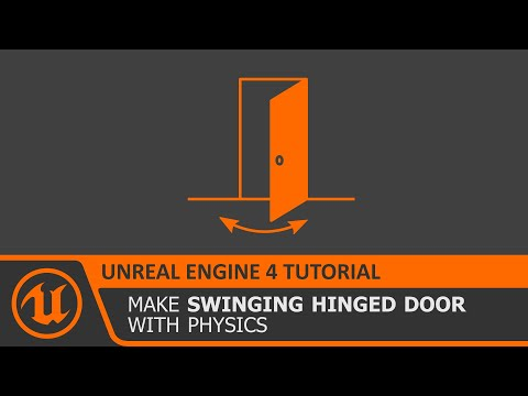 [Unreal Engine 4 Tutorial] Physics Based Hinged Swinging Door (UE4 how to make)