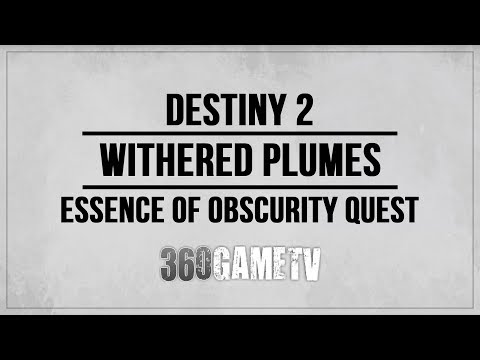 Destiny 2 Withered Plumes Location - Essence Of Obscurity Quest (Circle Of Bones)