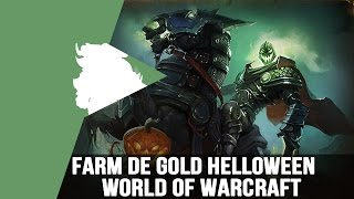World of Warcraft Guia de Farm de Gold Helloween 2 á 5K de Gold