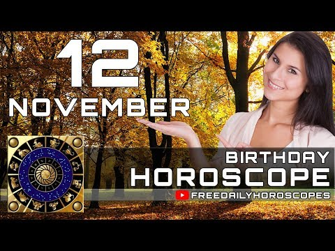 November 12 - Birthday Horoscope Personality