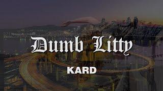 KARD - DUMB LITTY - VIDEO LYRIC - JUDI ONLINE QQ288