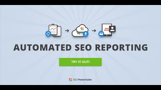 Automated SEO Reporting in SEO PowerSuite