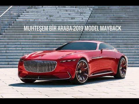 2019 Model Mercedes Mayback Muhteşem Bir Araba Youtube