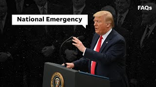What is a national emergency? | Just The FAQs