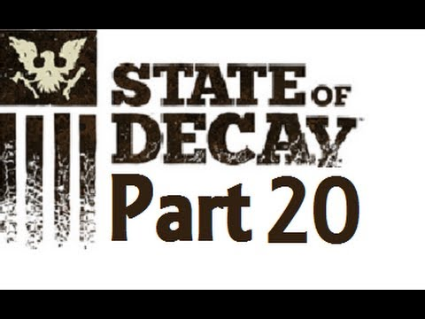State of Decay: Trumbull County Fairgrounds - Part 20
