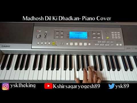 Madhosh Dil Ki Dhadkan - Jab Pyaar Kisise Hota Hai - Piano Cover