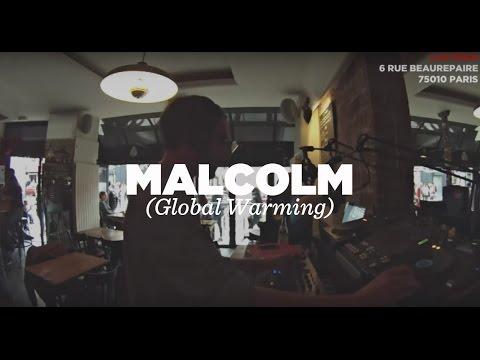 Malcolm (Global Warming) • DJ Set • LeMellotron.com