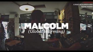 Malcolm (Global Warming) • DJ Set • Le Mellotron
