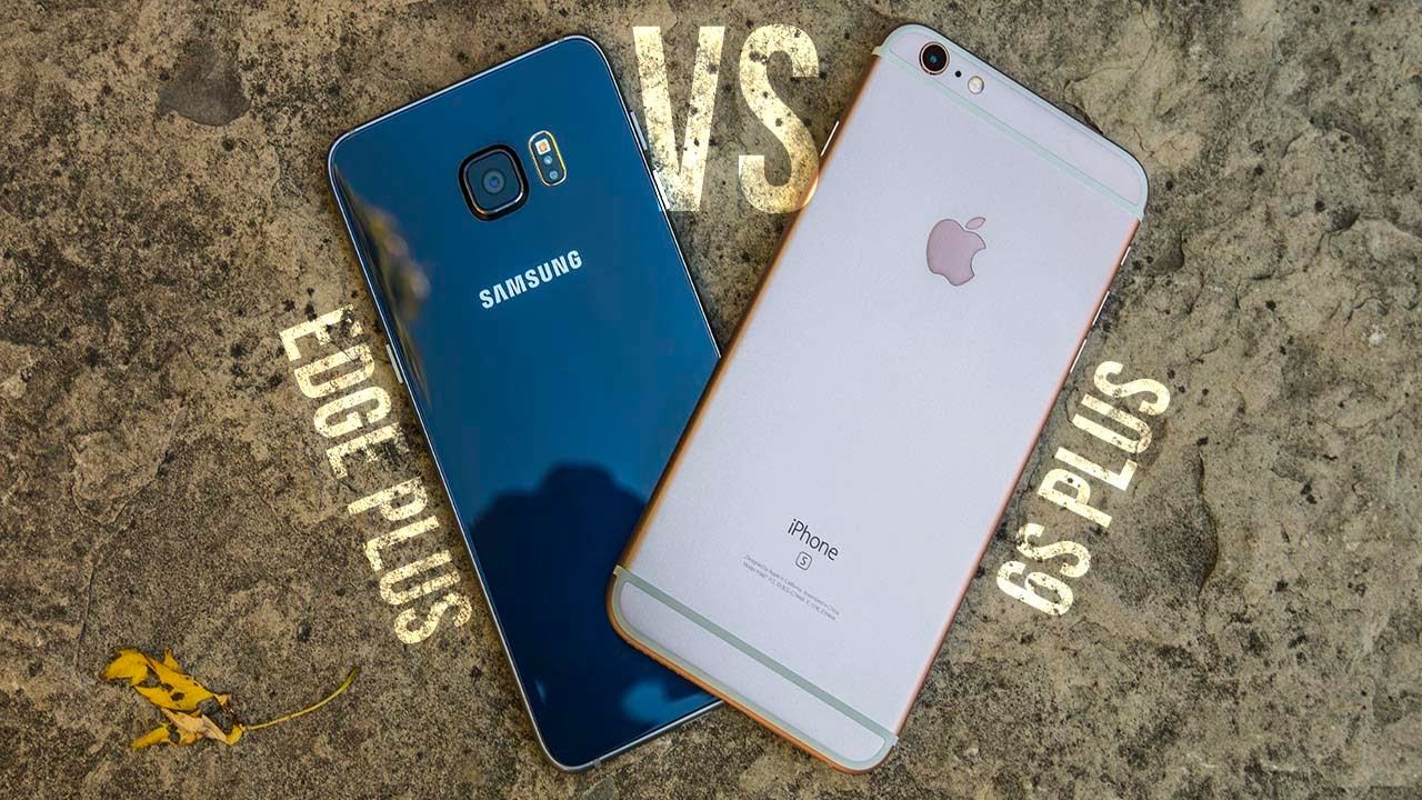 samsung galaxy s5 vs iphone 6s plus