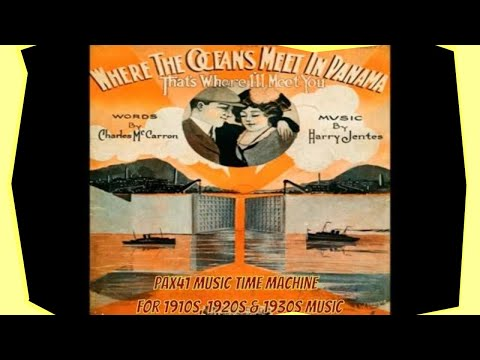 Popular American Music of the 1910s  @Pax41