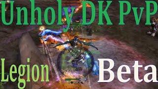 legion beta unholy dk pvp random bg spreading dots