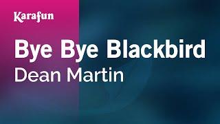 Karaoke Bye Bye Blackbird - Dean Martin *
