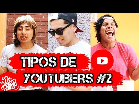TIPOS DE YOUTUBERS #2 | DeBarrio