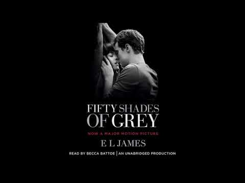Fifty Shades Of Grey By E. L. James Audiobook Excerpt