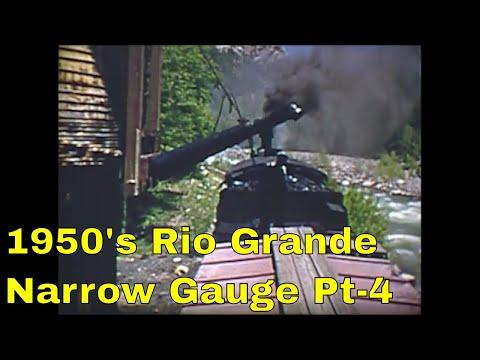 1950's Rio Grande Narrow Gauge Steam Part-4