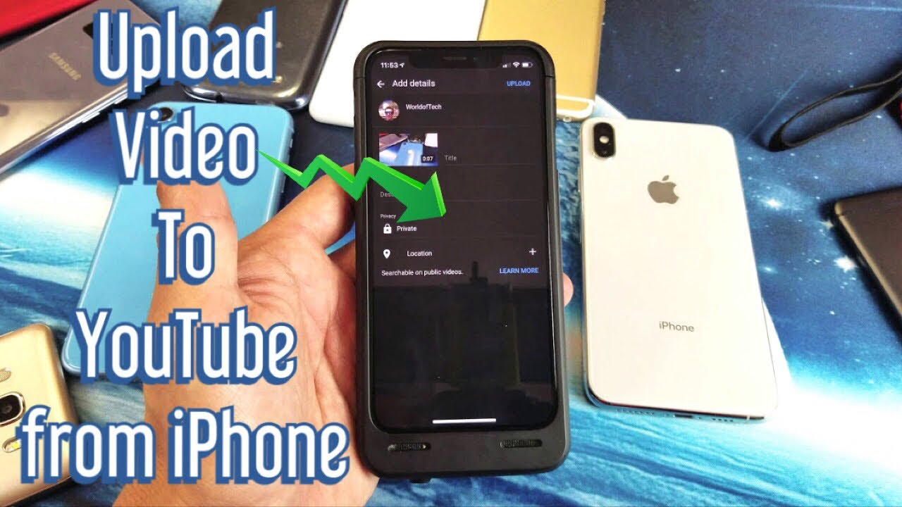 iPhone X/XR/XS: How to Upload Video to YouTube Directly from iPhone