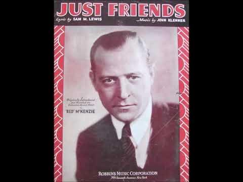 Red McKenzie – Just Friends, 1931