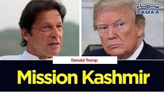 Mission Kashmir | SAMAA TV | 19 September 2019
