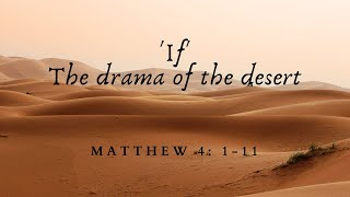 17/01/21 'If' Matthew 4: 1-11