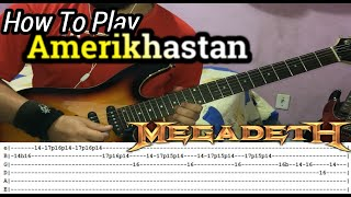 MEGADETH - Amerikhastan - GUITAR LESSON WITH TABS