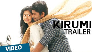 Kirumi Official Theatrical Trailer | Kathir | Reshmi Menon | K | Designs - Sarath J | Anucharan