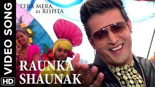 🎼 Raunak Shaunak Song | Tera Mera Ki Rishta Punjabi Movie 🎼