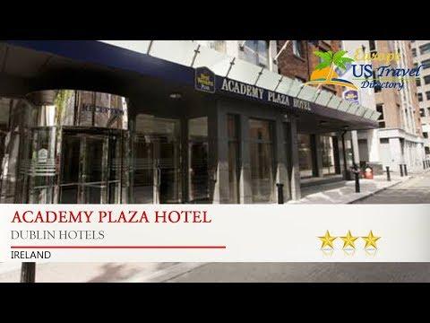 Academy Plaza Hotel - Dublin Hotels, Ireland