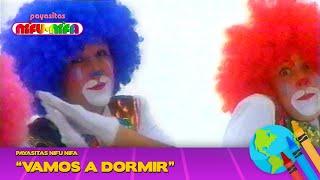 Payasitas Nifu Nifa - Vamos a Dormir (Vídeo Oficial)