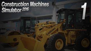Construction Machines Simulator 2016 - Niezły początek :P #1 /PlayWay