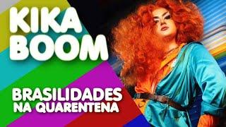 Brasilidades na 40ena | Breve História de KIKA BOOM
