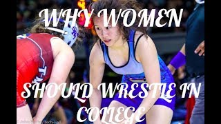 WOMEN'S WRESTLING VLOG 2 - WHY WOMEN SHOULD WRESTLE IN COLLEGE?