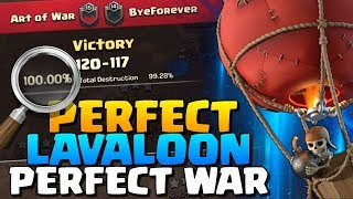 PERFECT WAR with PERFECT LAVALOON | Art of War vs ByeForever - CWL Invite | Clash of Clans