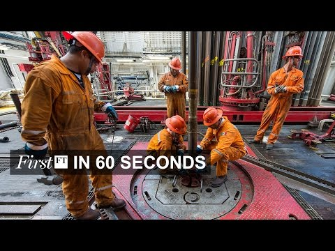 Oil discoveries at 60-year low, N Korea pledge | FirstFT