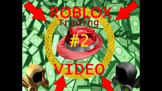 ROBLOX TRADING VIDEO #2: The Rise of the Trade Bots