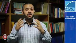 İslam Tarihi ve Medeniyeti - Dr. Öğr. Üyesi Abdullah Maruf Ömer