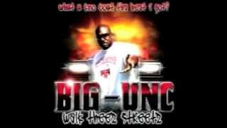 Big Unc - Got Chipz [Walk Theez Streetz]