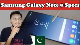 Samsung Galaxy Note 9 Specs | Samsung Galaxy Note 9 Price in Pakistan | Release Date ?