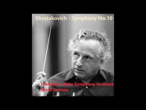 Shostakovich - Symphony No.10 (Hungarian SSO - Arvid Jansons)