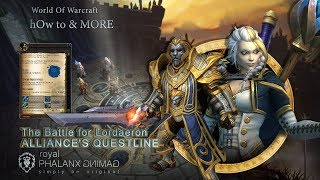 The Battle for Lordaeron Alliance's Questline + Cutscene and Cinematic