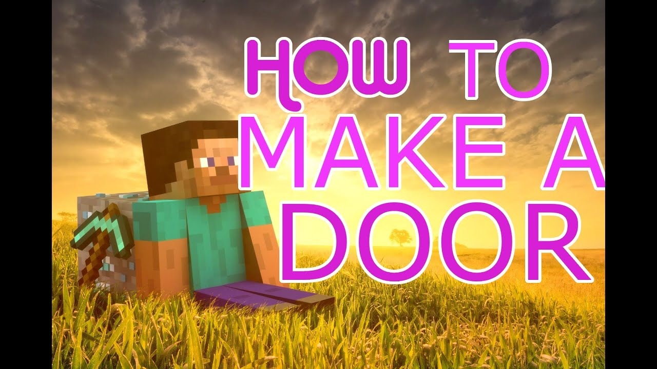 how to make an door in minecraft