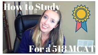 How I Studied for a 518 on my MCAT (97th percentile)