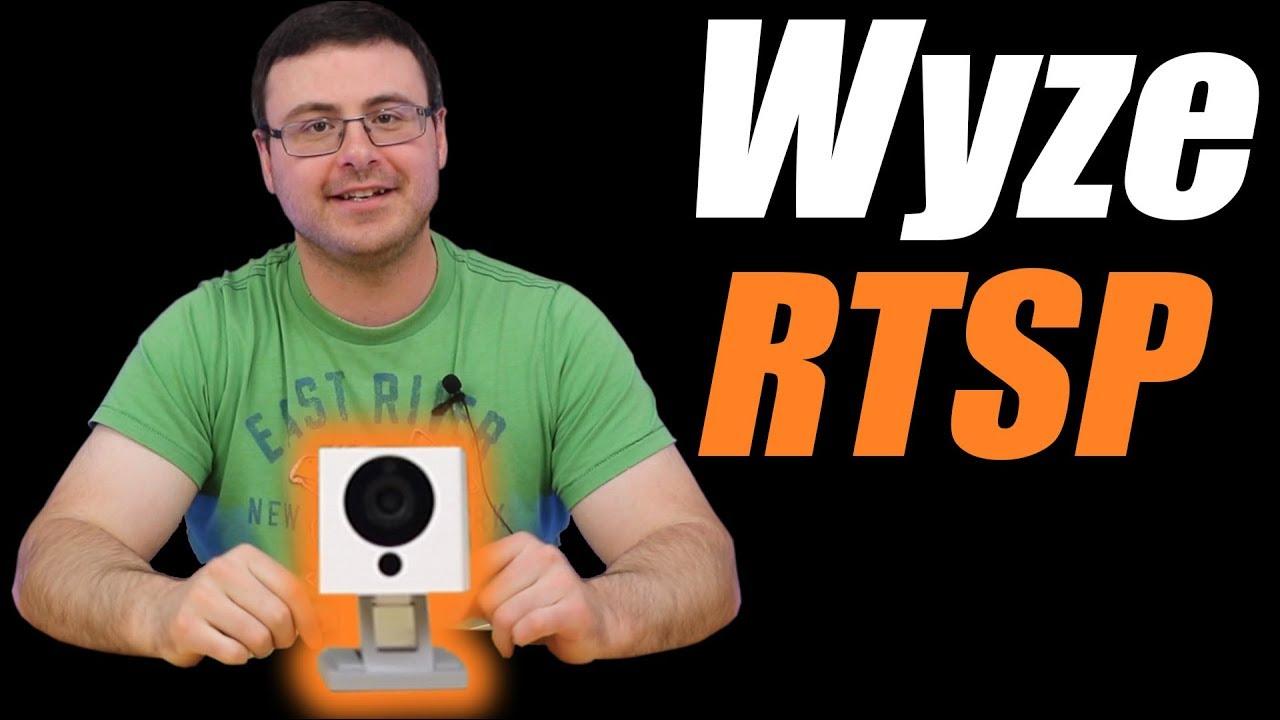 Who Else Wants To Setup RTSP On Wyze Cam?